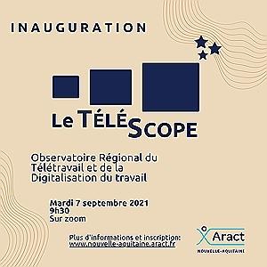 Le Télétravail : regard croisés pour mieux comprendre et agir demain. Inauguration de l'observatoire du télétravail en Nouvelle-Aquitaine