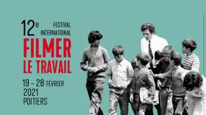 Save the date : 12ème Festival international Filmer le travail