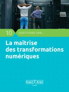 La maîtrise des transformations numériques : 10 questions sur