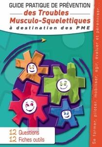 Guide pratique de prévention des TMS à destination des PME