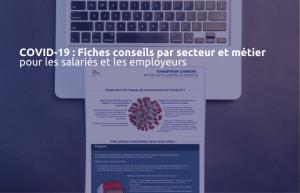 Covid-19 : découvrez les fiches conseils du ministère du travail pour les salariés et les employeurs