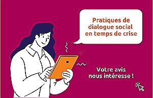 Acteurs du dialogue social : donnez-nous votre avis !