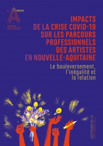 Impacts de la crise Covid-19 sur les parcours professionnels des artistes en Nouvelle-Aquitaine